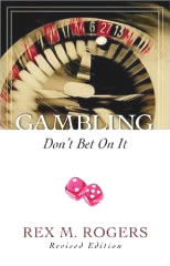 Gambling: Don't Bet on It